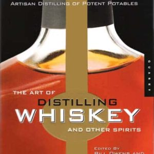 The Art Of Distilling Whisky And Other Spirits